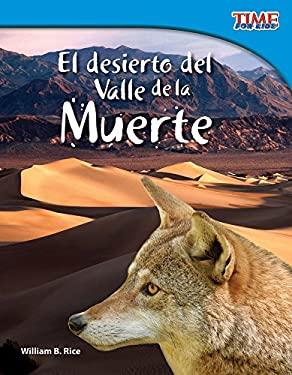 El Desierto del Valle de la Muerte = Death Valley Desert 9781433344817