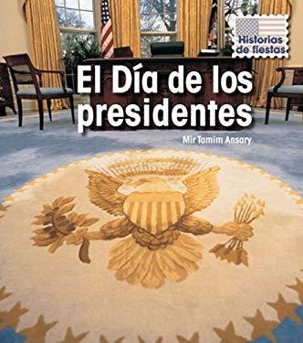 El Dia de los Presidentes = Presidents' Day 9781432919443