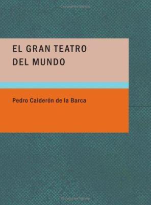 El Gran Teatro del Mundo 9781434653581