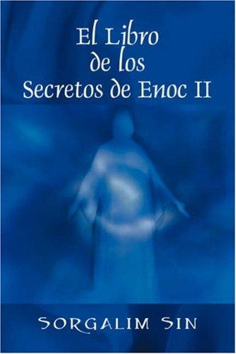El Libro de Los Secretos de Enoc II 9781432721909