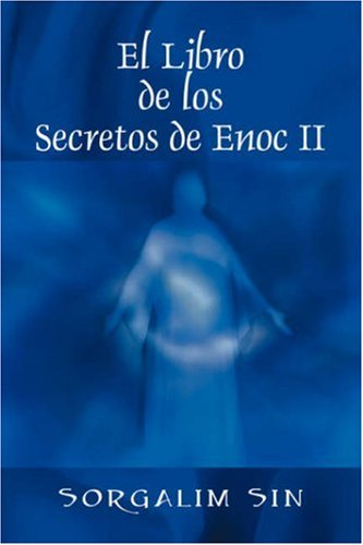 El Libro de Los Secretos de Enoc II 9781432721992