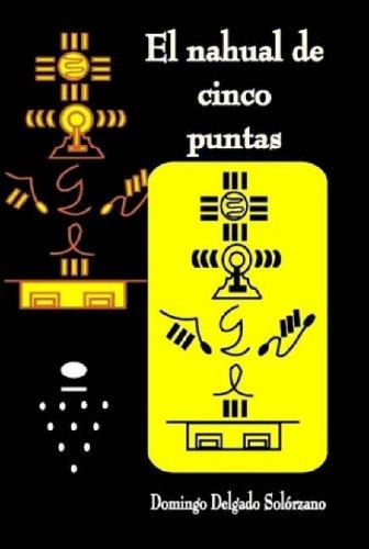 El Nahual de Cinco Puntas 9781435715646
