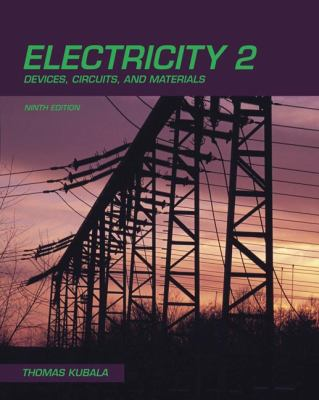 Electricity 2: Devices, Circutis and Materials 9781435400696