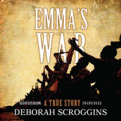 Emma's War: A True Story 9781433212956