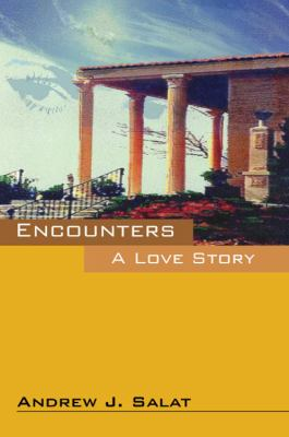 Encounters: A Love Story 9781432757106