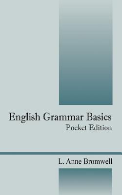English Grammar Basics: Pocket Edition 9781432700270