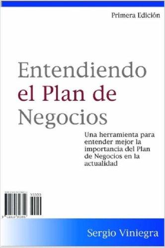 Entendiendo El Plan de Negocios 9781430306849