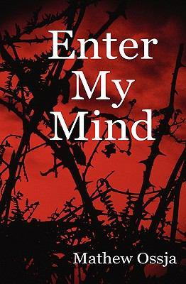 Enter My Mind