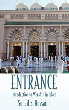 Entrance: Introduction to Worship in Islam 9781432754365