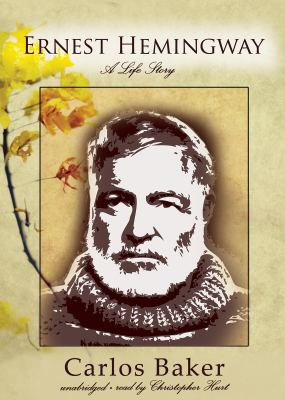 Ernest Hemingway: A Life Story 9781433258107