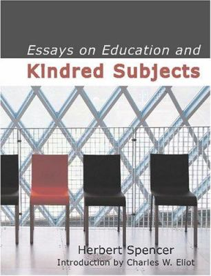 Essays on Education and Kindred Subjects 9781434601698