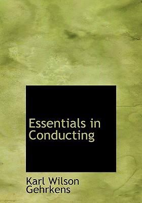Essentials in Conducting 9781434690531