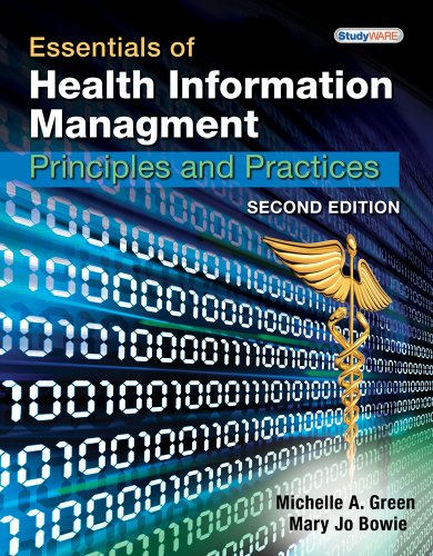 Essentials of Health Information Management: Principles and Practices [With CDROM] 9781439060186