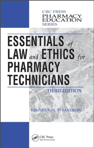 Essentials of Law and Ethics for Pharmacy Technicians, Third Edition 9781439853153