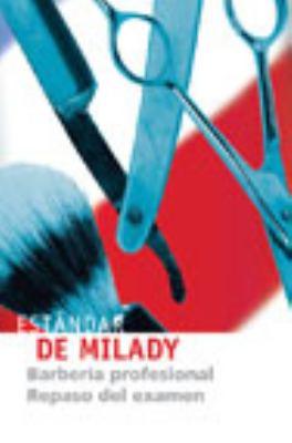 Estandar de Milady: Barberia Profesional Repaso del Examen 9781435419452
