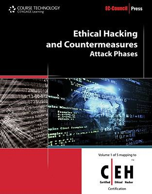 Ethical Hacking and Countermeasures: Attack Phases 9781435483606