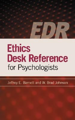 Ethics Desk Reference for Psychologists 9781433803529