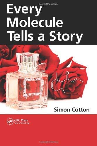 Every Molecule Tells a Story 9781439807736
