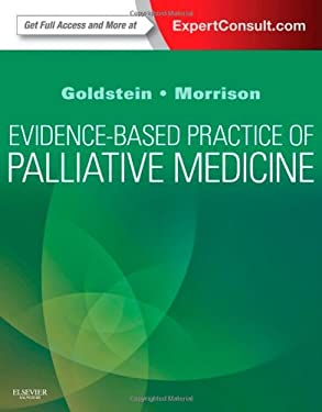 Evidence-Based Practice of Palliative Medicine: Expert Consult Enhanced Online Features and Print 9781437737967