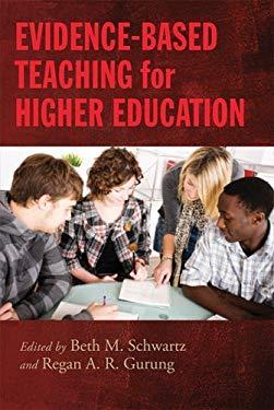 Evidence-Based Teaching for Higher Education 9781433811722