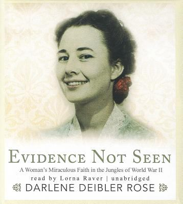 Evidence Not Seen: A Woman's Miraculous Faith in the Jungles of World War II 9781433249488