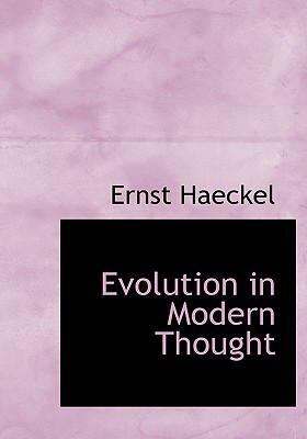 Evolution in Modern Thought 9781434691316