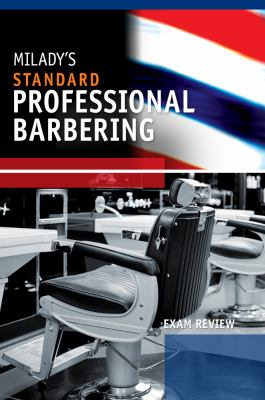 Exam Review for Milady's Standard Professional Barbering 9781435497122