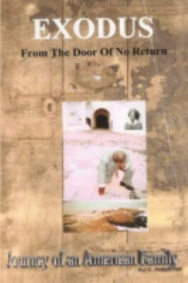 Exodus from the Door of No Return: Journey of an American Family 9781438903484