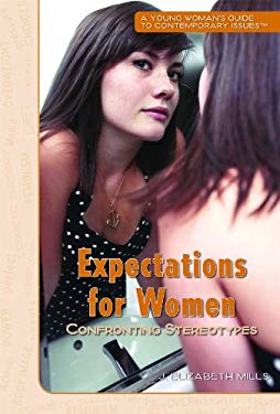 Expectations for Women: Confronting Stereotypes 9781435835436