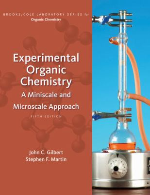 Experimental Organic Chemistry: A Miniscale and Microscale Approach 9781439049143
