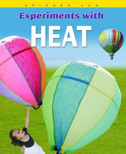 Experiments with Heat