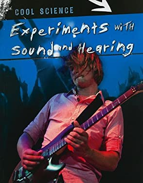 Experiments with Sound and Hearing 9781433934575
