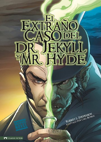 El Extrano Caso del Dr. Jekyll y Mr. Hyde = The Strange Case of Dr.Jekyll and Mr. Hyde 9781434223234