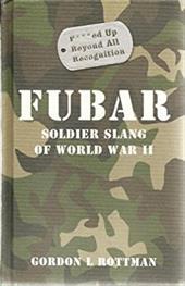 FUBAR : Soldier Slang of World War II 20315721