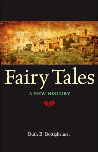 Fairy Tales: A New History 9781438425245