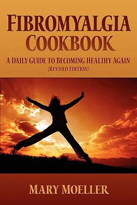 Fibromyalgia Cookbook 9781439245958