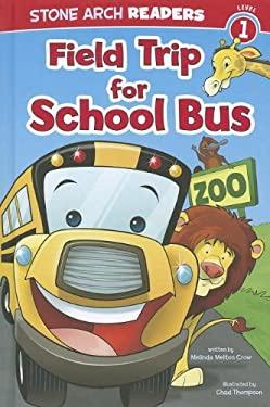 Field Trip for School Bus 9781434240194