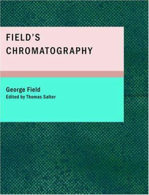 Field's Chromatography 9781434669612