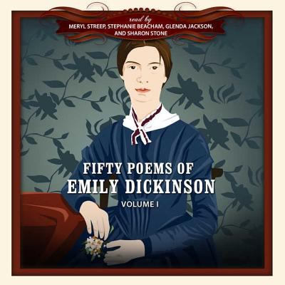 Fifty Poems of Emily Dickinson, Volume I 9781433207020