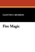 Fire Magic 9781434496539