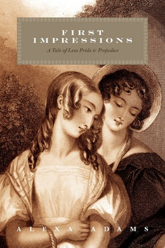 First Impressions: A Tale of Less Pride & Prejudice 9781432753313