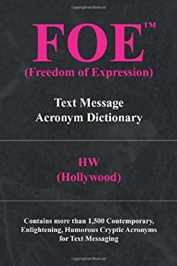 Foe (Freedom of Expression) 9781436328630
