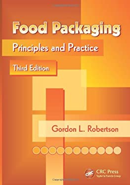 Food Packaging: Principles and Practice, Third Edition 9781439862414