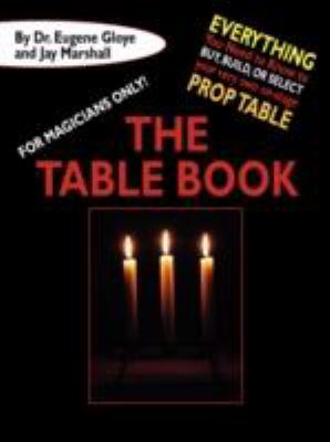 For Magicians Only: The Table Book 9781434468338