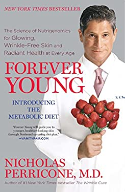Forever Young: The Science of Nutrigenomics for Glowing, Wrinkle-Free Skin and Radiant Health at Every Age 9781439177365