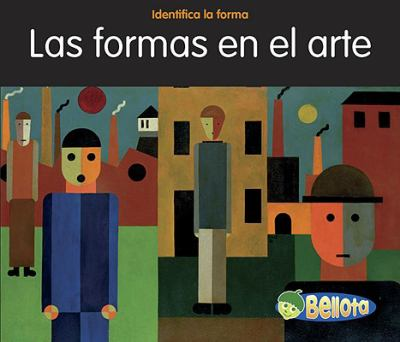 Formas en el Arte = Shapes in Art 9781432936273