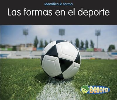 Formas en el DePorte = Shapes in Sports 9781432936310