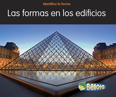 Formas en los Edificios = Shapes in Buildings 9781432936280