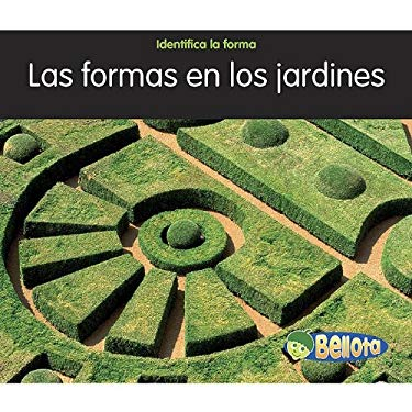 Formas en los Jardines = Shapes in the Garden 9781432936297