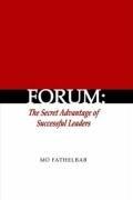 Forum: The Secret Advantage of Successful Leaders 9781430327813
